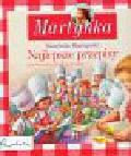 Chotomska Wanda - Kuchnia Martynki Najlepsze przepisy. zilustrowane krok po kroku