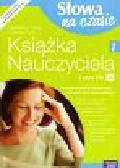 Grabarczyk Anna - Słowa na czasie 1 książka nauczyciela z płytą CD