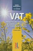 Młodzikowska Danuta, Svensson Ulf - VAT Praktyczny poradnik w zakresie podatku od towarów i usług