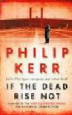 Kerr Philip - If the Dead Rise Not