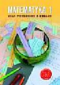 Grochowalska Marzenna - Matematyka z plusem 1 Lekcje powtórzeniowe. Gimnazjum