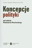 red. Wesołowski Włodzimierz - Koncepcje polityki