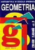 Małek Maria - Geometria Zbiór zadań Część 1. Szkoła średnia