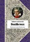 Czartkowski Adam - Beethoven. Próba portretu duchowego