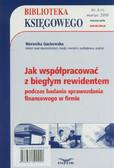 Gackowska Weronika - Jak współpracować z biegłym rewidentem podczas badania spawozdania finansowego w firmie