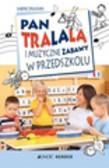 Drasnin Sabine - Pan Tralala i muzyczne zabawy w przedszkolu
