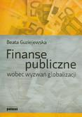 Guziejewska Beata - Finanse publiczne wobec wyzwań globalizacji