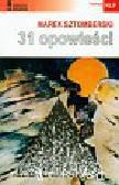 Sztomberski Marek - 31 opowieści