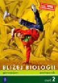 Pyłka-Gutowska Ewa, Jastrzębska Ewa - Bliżej biologii Część 2 Podręcznik. Gimnazjum