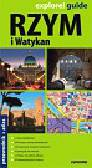 Rzym i Watykan explore! Guide. Przewodnik + atlas