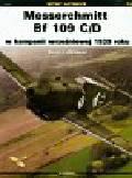 Murawski Marek J. - Messerschmitt Bf 109 C/D w kampanii wrześniowej 1939 roku