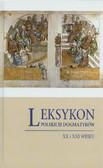 red. Góźdź Krzystof - Leksykon polskich dogmatyków XX i XIX wieku