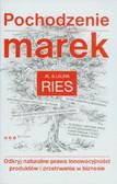 Ries Al, Ries Laura - Pochodzenie marek. Odkryj naturalne prawa innowacyjności produktów i przetrwania w biznesie