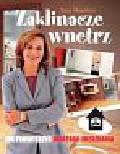 Maurice Ann - Zaklinacze wnętrz Jak podwyższyć wartość mieszkania