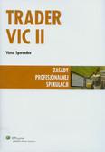 Sperandeo Victor - Trader VIC II. Zasady profesjonalnej spekulacji