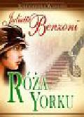 Benzoni Juliette - Róża Yorku. Kolekcjoner z Warszawy