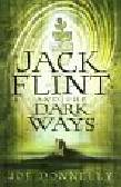 Donnelly Joe - Jack Flint and the Dark Ways