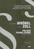 Wróbel Włodzimierz, Zoll Andrzej - Polskie Prawo Karne Część Ogólna