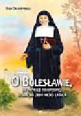 Skarżyńska Ewa - O Bolesławie niezwykłej krawcowej która na ziemi niebo łatała
