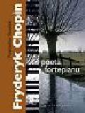 Słowiński Przemysław - Fryderyk Chopin poeta fortepianu