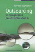 Kopczyński Tomasz - Outsourcing w zarządzaniu przedsiębiorstwami