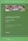Baliga Benedykt, Mróz Dominika, Piasecki Rafał - Aplikacja 2010 Prawo cywilne część 1