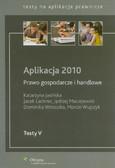 Jasińska Katarzyna, Lachner Jacek, Maciejewski Jędrzej, Wetoszka Dominika, Wujczyk Marcin, - Aplikacja 2010 Prawo gospodarcze i handlowe