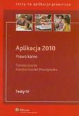 Snarski Tomasz, Sondel-Maciejewska Karolina - Aplikacja 2010 Prawo karne Testy IV
