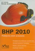 red. Abramowski Michał - BHP 2010. Podręczny zbiór przepisów + CD