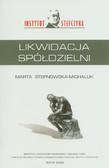 Stepnowska-Michaluk Marta - Likwidacja spółdzielni