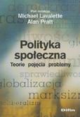 Polityka społeczna. Teorie pojęcia problemy