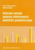 Ćwiąkała-Małys Anna, Nowak Wioletta - Wybrane metody pomiaru efektywności podmiotu gospodarczego