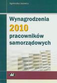 Jacewicz Agnieszka - Wynagrodzenia 2010 pracowników samorządowych