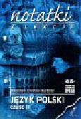 Kurdziel Stanisław Czesław - Notatki z lekcji  Język polski. Część II
