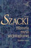 Szacki Jerzy - Historia myśli socjologicznej. Wydanie nowe