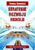 Domański Tomasz - Strategie rozwoju handlu