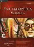 Encyklopedia szkolna Język polski. Liceum