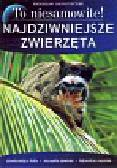 Ratajszczak Radosław - Najdziwniejsze zwierzęta