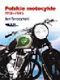 Tarczyński Jan - Polskie motocykle 1918-1945