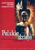 Dybkowska Alicja, Żaryn Jan, Żaryn Małgorzata - Polskie dzieje od czasów najdawniejszych do współczesności