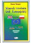 Treger Anna - Słownik terminów Unii Europejskiej angielsko-polski polsko-angielski