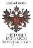 Heller Michaił - Historia imperium rosyjskiego