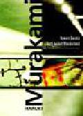 Murakami Haruki - Koniec świata i hard-boiled wonderland