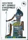 Niwiński Andrzej - Mity i symbole starożytnego Egiptu