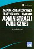 Łukasiewicz Jan - Zasada organizacyjnej elastyczności aparatu administracji publicznej