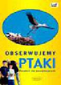 Chandler David, Unwin Mike - Obserwujemy ptaki