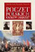 Rosik Stanisław, Wiszewski Przemysław - Poczet polskich Królów i Książąt