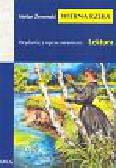 Żeromski Stefan - Wierna rzeka. Wydanie z opracowaniem