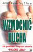 Kouzes James M., Posner Barry Z. - Wzmocnić ducha