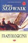 Dominów Zuzanna, Dominów Marcin - Szkolny słownik frazeologiczny
